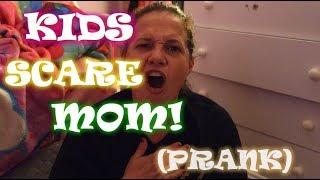 KIDS-SCARE-MOM-PRANK