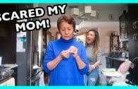 SCARED MY MOM!